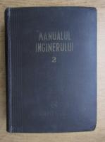 Manualul inginerului (volumul 2)