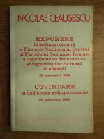 Nicolae Ceausescu - Expunere la sedinta comuna a Plenarei Comitetului Central al Partidului Comunist Roman