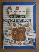 Anticariat: Nicolae Damian - Cu drag, pentru Monica