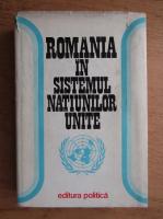 Anticariat: Romania in sistemul Natiunilor Unite