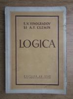 Anticariat: S. N. Vinogradov, A. F. Cuzmin - Logica