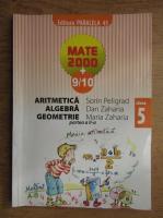 Anticariat: Sorin Peligrad - Aritmetica, algebra, geometrie, clasa a V-a (2009)