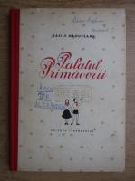 Anticariat: Vasile Manuceanu - Palatul primaverii
