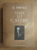 Z. Ornea - Viata lui C. Stere