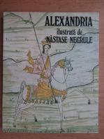 Anticariat: Alexandru Dutu - Alexandria ilustrata de Nastase Negrule