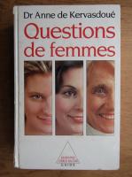 Anne de Kervasdoue - Questions de femmes. Dessins de claire bretecher