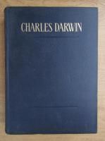 Charles Darwin - Variatia animalelor si plantelor sub influenta domesticirii