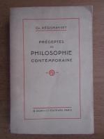 Anticariat: Charles Regismanset - Preceptes de philosophie contemporaine (1934)