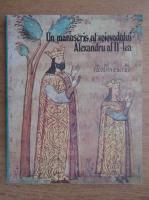Anticariat: G. Popescu Vilcea - Un manuscris al voievodului Alexandru al II-lea