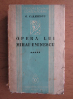 Anticariat: George Calinescu - Opera lui Mihai Eminescu (volumul 5, 1936)