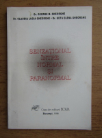 George M. Gheorghe - Senzational intre normal si paranormal!