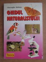 Gheorghe Mohan - Ghidul naturalistului