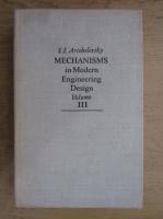 Anticariat: I. I. Artobolevski - Mechanisms in modern engineering design (volumul 3)