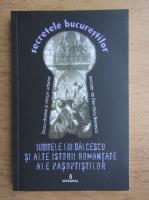 Anticariat: Iubitele lui Balcescu si alte istorii romantate ale pasoptistilor