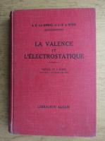 Anticariat: J. H. de Boer - La valence et l'electrostatique (1936)