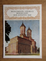 Anticariat: Monumente istorice bisericesti din judetul Iasi