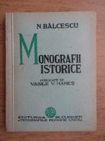 Anticariat: Nicolae Balcescu - Monografii istorice (1936)