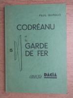 Paul Guiraud - Codreanu et la Garde de fer