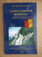 Razvan Voicu - Cand ca izbandi Romania? (volumul 2)