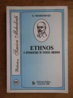 S. Mehedinti - Ethnos. O introducere in studiul omenirii