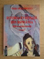 Anticariat: Tesu Solomovici - Istoria evreilor din Romania, 2000 de ani de existenta (volumul 1)