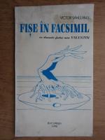 Victor Sahleanu - Fise in facsimil