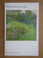 Vincent a Auvers-sur-Oise, Vincent van Gogh Museum