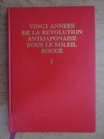 Anticariat: Vingt annes de la revolution antijaponaise sous le soleil rouge (volumul 1)