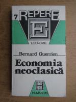 Anticariat: Bernard Guerrien - Economia neoclasica
