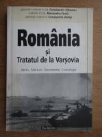 Anticariat: Constantin Olteanu - Romania si Tratatul de la Varsovia. Istoric, marturii, documente, cronologie