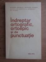 Doina Popescu - Indreptar ortografic, ortoepic si de punctuatie