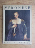 Gabriel Rouches - Paul Veronese (1528 - 1588)