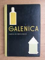 Anticariat: Galenica. Fabrica de medicamente