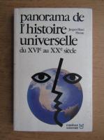 Jacques Pirenne - Panorama de l'histoire universelle du XVIe au XXe siecle