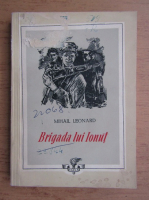 Mihail Leonard - Brigada lui Ionut