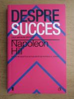 Anticariat: Napoleon Hill - Despre succes