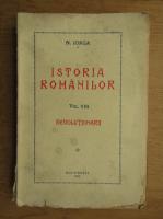 Nicolae Iorga - Istoria romanilor, volumul 8. Revolutionarii (1938)