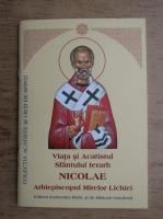 Viata si Acatistul Sfantului Ierarh Nicolae