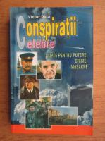 Anticariat: Victor Duta - Conspiratii celebre. Lupte pentru putere, crime, masacre