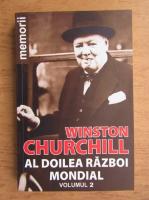 Anticariat: Winston S. Churchill - Al Doilea Razboi Mondial (volumul 2)