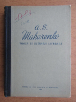 A. S. Makarenko - Proza si scenarii literare
