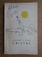 Anticariat: Alexandru Lungu - Cristal