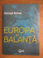 Anticariat: Christoph Bertram - Europa in balanta