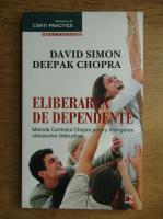 Anticariat: David Simon - Eliberarea de dependente