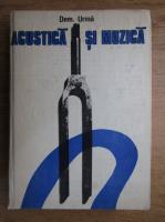 Anticariat: Dem. Urma - Acustica si muzica