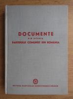 Anticariat: Documente din istoria Partidului Comunist din Romania