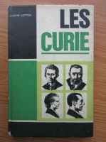 Anticariat: E. Cotton - Les Curie