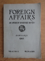 Anticariat: Foreign affairs. An american quarterly review, nr. 2, volumul 41, ianuarie 1963