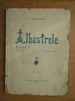 Anticariat: G. Garabeteanu - Albastrele (1945)