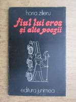 Anticariat: Horia Zilieru - Fiul lui Eros si alte poezii